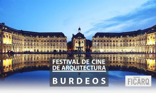 Jury for the Film Festival on Architecture. Bordeaux, France
