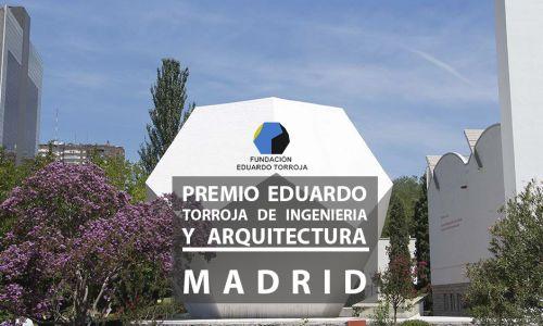 Eduardo Torroja Award for Engineering and Architecture. Madrid, Spain